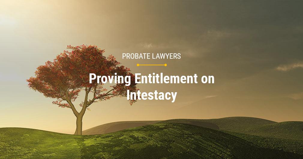 Proving Entitlement on Intestacy